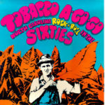 Various Artists: Tobacco A-Go-Go: North Carolina Rock n Roll in the Sixties, Vol. 1 (PoBDistro-01)